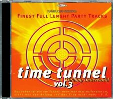 Time tunnel 3-the Finest full length PARTY tracks Moni B., D.A.T., highla... CD []