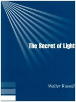 The Secret of Light by Russell, Walter
