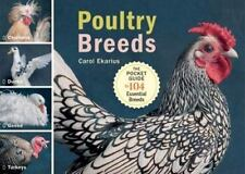 Poultry Breeds: Chickens, Ducks, Geese, Turkeys: The Pocket Guide to 104 Essent