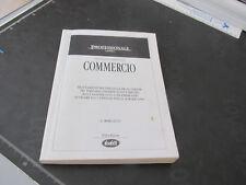 Professionale Lavoro - COMMERCIO contratti commentati Buffetti 11 ed. 1992