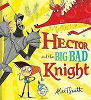 Hector And The Grande Bad Knight Tapa Dura Alex T. Smith