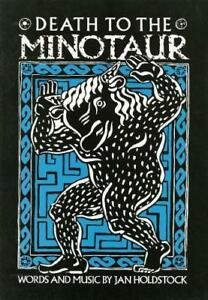 Death To The Minotaur for Voice & Piano by Jan Holdstock . Universal UE18000