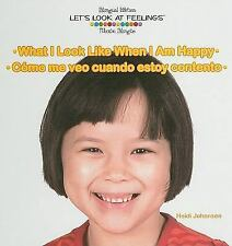 What I Look Like When I Am Happy/Como me veo cuando estoy contento-ExLibrary