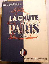 RUSSIE/LA CHUTE DE PARIS/ILYA EHRENBOURG/ED HIER ET AUJOURD HUI/1945