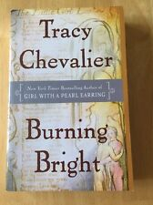 Burning Bright by Tracy Chevalier (2007 paperback) Good Book