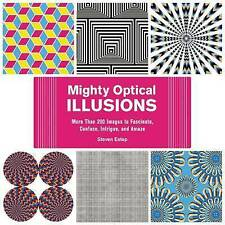 Mighty Optical Illusions: More Than 200 Images to Fascinate, Confuse,-ExLibrary