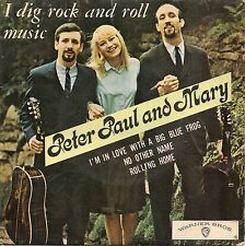 EP 4 TITRES--PETER PAUL AND MARY--I DIG ROCK AND ROLL MUSIC