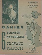 CAHIER SCIENCES NATURELLES 6e TP, par BOULESTEIX et LE NEUTHIEC, LAVAUZELLE