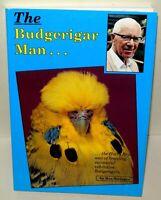 The Budgerigar Man - Roy Stringer - Paperback Book, 1991, Harry Bryan