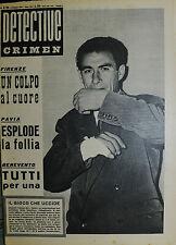 * DETECTIVE CRIMEN Anno XIII° N°20/ 18/MAG/1957 * IL GIOCO CHE UCCIDE *