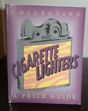 Collector's Book COLLECTING CIGARETTE LIGHTERS A PRICE GUIDE Wood 1994