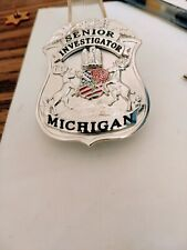 Obsolete Michigan Senior Investigator Badge. Weyhing Brothers Model 500 by S&W