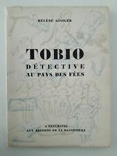 """""""Tobio détective au pays des fées"""" / Hélène Gisiger (1942)"""