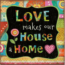 Bright Bubbly Colorful Wall Art Sign Plaque  ~ Love Makes Our House Home ~