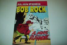 ALAN FORD SPIN OFF BOB ROCK-N. 3-MAX BUNKER-AL MONTE RUSHMORE-APRILE 1996-ANNO I