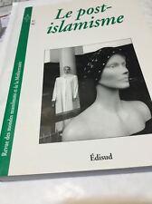 LE POST-ISLAMISME*RMMM sous la résponsabilité de Olivier Roy & Patrick Haenni
