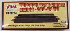 Atlas N Scale Code 55 Through Plate Track Girder Bridge Add On Kit 2082