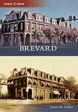 Brevard [Then and Now] [NC] [Arcadia Publishing]