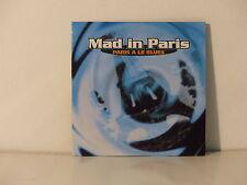 CD SINGLE MAD IN PARIS Paris a le blues 602478403927
