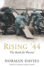 Rising '44: The Battle for Warsaw, By Norman Davies,in Used but Acceptable condi