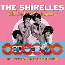 The Shirelles WILL YOU LOVE ME TOMORROW Best Of 38 Songs ESSENTIAL New 2 CD