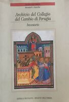 CLARA CUTINI ZAZZERINI Archivio del Collegio del Cambio di Perugia. Inventario