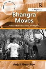 Bhangra Moves (Ashgate Popular and Folk Music Series), Anjali Gera Roy, Good Boo