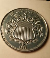 Large 3 Inch Novelty Medal/Coin/Coaster/Paperweight 1877 SHIELD NICKEL PEWTER
