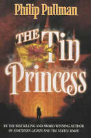 The Tin Princess (A Sally Lockhart Mystery), Pullman, Philip, Good Book