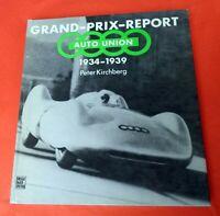 Grand-Prix-Report Auto Union 1934-1939 Peter Kirchberg 1982 Barry Lake