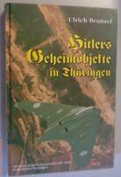 Hitlers Geheimobjekte in Thüringen Ulrich Brunzel