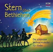 CD * Stern über Bethlehem - Die schönsten Weihnachtslieder für Kinder (2015)