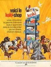 Publicité 1968  koki-shop spécialités d'aliments complets pour chiens chats ...