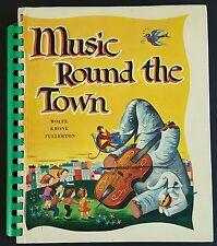 Music Round The Town Teacher's Edition Songbook Wolfe Krone Fullerton 1963