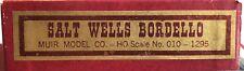 "Muir Model Co. #010 ""Salt Wells Bordello"" HO scale Craftsman Kit"