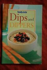 Family Circle~ DIPS & DIPPERS~ GR8 Recipes~RARE~ FAMILY/PARTY FOOD