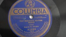 Al Jolson - 78rpm single 10-inch – Columbia #A-2898 That Wonderful Kid From...