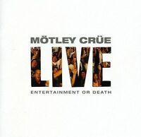 Motley Crue - LIVE ENTERTAINMENT OR DEATH( 2 Disc)
