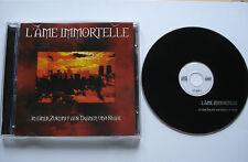 L`AME IMMORTELLE  _  ... in einer Zeit aus Tränen und Stahl  _  12 Track CD 1999