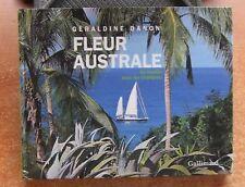 RECITS DE VOYAGE / FLEUR AUSTRALE EN FAMILLE SOUS LES TROPIQUES - G. DANON  NEUF