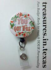 YOU GOT THIS Pink Floral (Inspirational) Trendy Retractable Reel ID Badge Holder