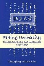 Peking University: Chinese Scholarship And Intellectuals, 1898-1937 (Suny Series