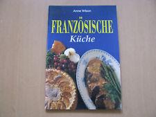 Französische Küche Anne Wilson Könemann 64 Seiten Kochbuch