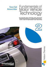 Fundamentals of Motor Vehicle Technology: Workbook 2, Catt Trevor, Richard Mille