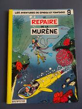 SPIROU ET FANTASIO - LE REPAIRE DE LA MURENE - dos rond - 1970