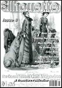 SILHOUETTE - THE CORSET LOVERS OWN MAGAZINE ISSUE 6