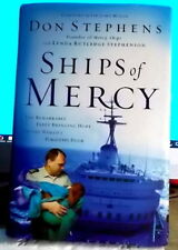SHIPS OF MERCY (Don Stephens)  2005 1st HARDBACK Edition. VGC  💥SAVE 30% 2+