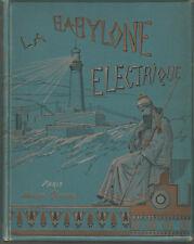 La Babylone électrique beau cartonnage polychrome édition originale anticipation