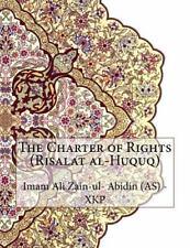 The Charter of Rights (Risalat Al-Huquq) by Imam Ali Zain-ul- Abidin (AS) -...