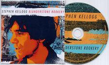STEPHEN KELLOGG Blunderstone Rookery UK 11-trk promo CD